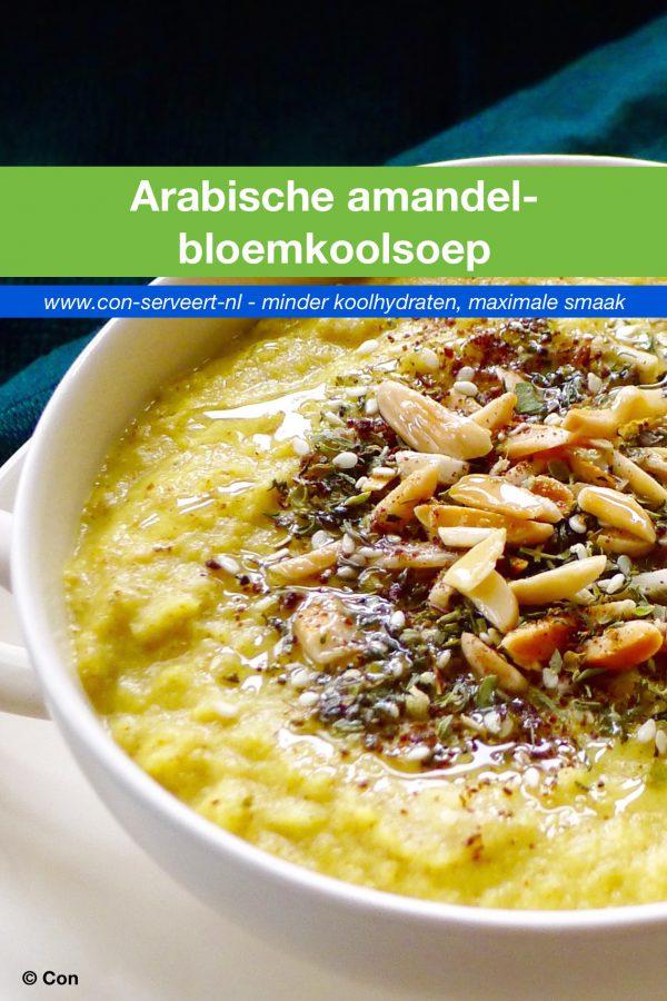 Arabische amandel-bloemkoolsoep recept ~ minder koolhydraten, maximale smaak ~ www.con-serveert.nl