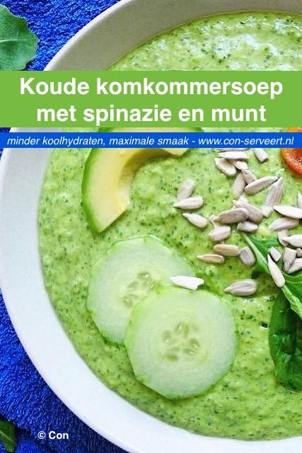 Koude komkommersoep met spinazie en munt recept ~ minder koolhydraten, maximale smaak ~ www.con-serveert.nl