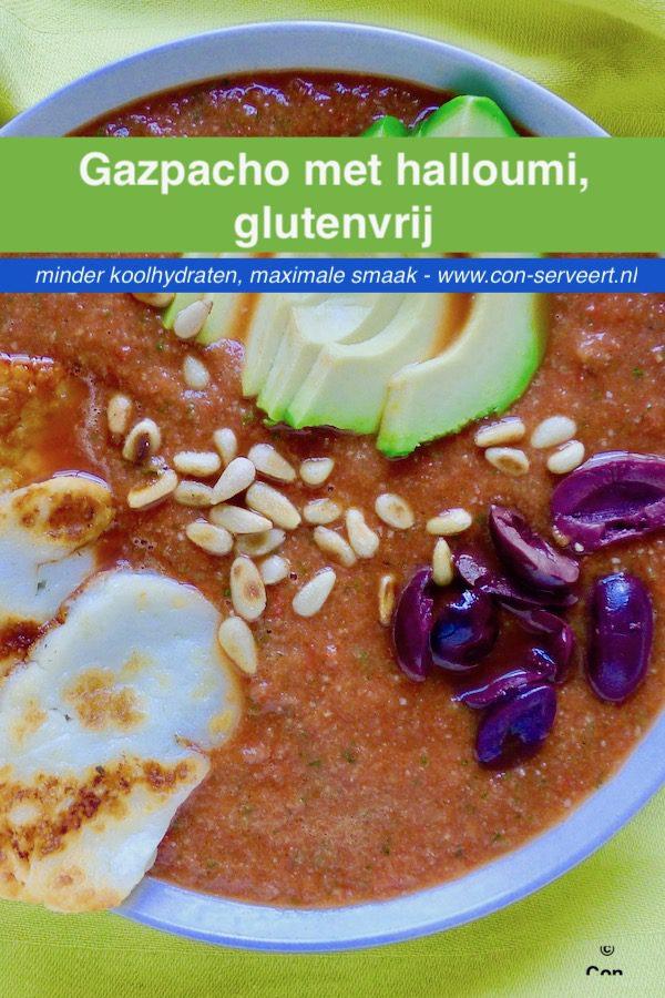 Gazpacho met halloumi, glutenvrij recept ~ minder koolhydraten, maximale smaak ~ www.con-serveert.nl