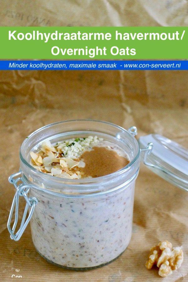Koolhydraatarme havermout (zonder havermout) / Overnight n'oats recept ~ minder koolhydraten, maximale smaak ~ www.con-serveert.nl