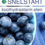 Snelstart koolhydraatarm eten, tien eenvoudige tips ~ minder koolhydraten, maximale smaak ~ www.con-serveert.nl