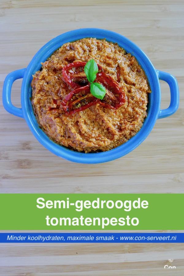 Semi-gedroogde tomaten pesto recept ~ minder koolhydraten, maximale smaak ~ www.con-serveert.nl