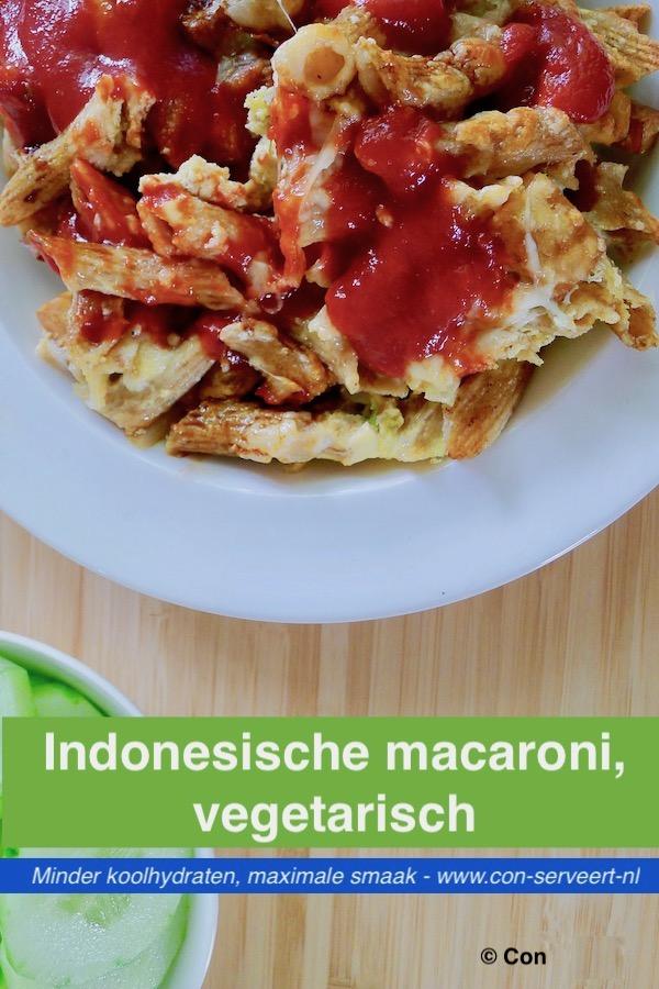 Indonesische macaroni, vegetarisch recept ~ minder koolhydraten, maximale smaak ~ www.con-serveert.nl