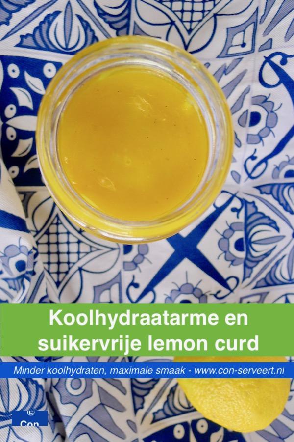 Koolhydraatarme en suikervrije lemon curd recept ~ minder koolhydraten, maximale smaak ~ www.con-serveert.nl