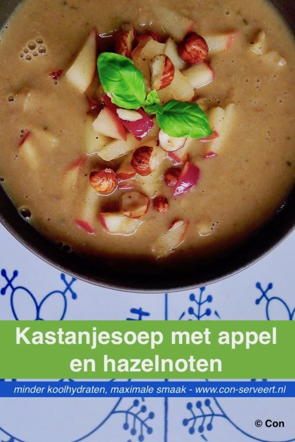Kastanjesoep met appel en hazelnoten recept ~ minder koolhydraten, maximale smaak ~ www.con-serveert.nl