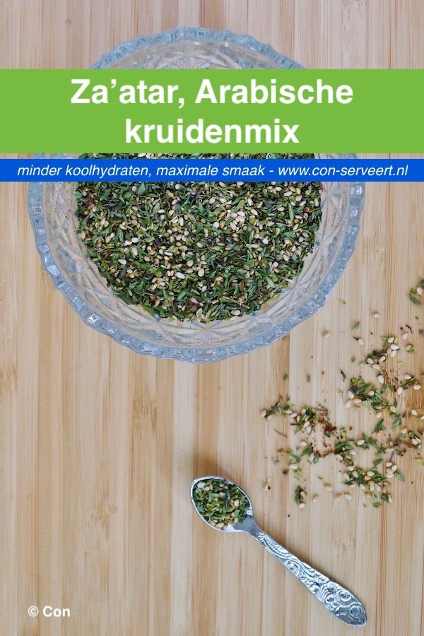 Za'atar, Arabische kruidenmix recept ~ minder koolhydraten, maximale smaak ~ www.con-serveert.nl