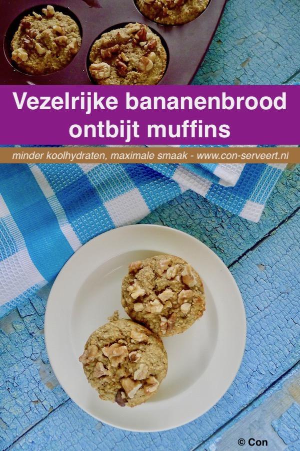 Vezelrijke bananenbrood ontbijt muffins recept ~ minder koolhydraten, maximale smaak ~ www.con-serveert.nl