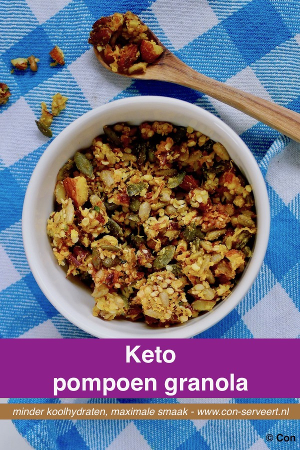 Pompoen granola, keto recept ~ minder koolhydraten, maximale smaak ~ www.con-serveert.nl