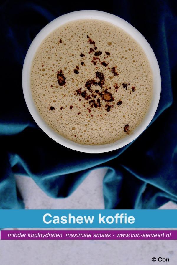 Cashew koffie, keto recept ~ minder koolhydraten, maximale smaak ~ www.con-serveert.nl